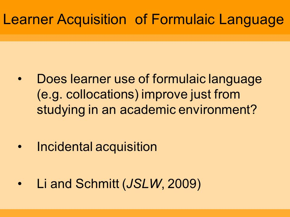 Learner Acquisition of Formulaic Language