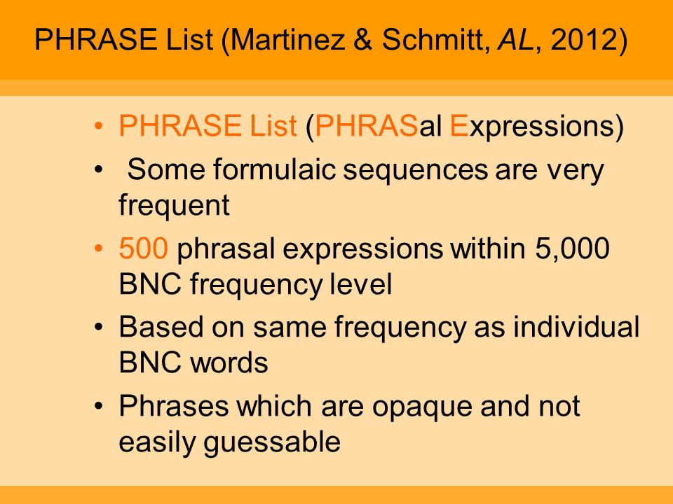 PHRASE List (Martinez & Schmitt, AL, 2012)
