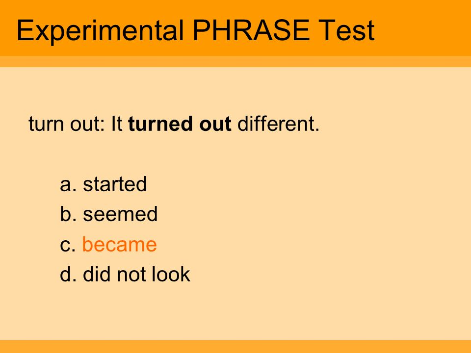 Experimental PHRASE Test