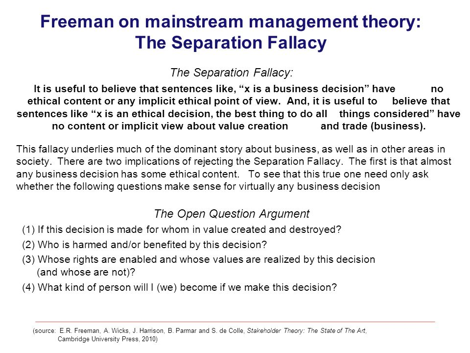 Freeman on mainstream management theory: The Separation Fallacy
