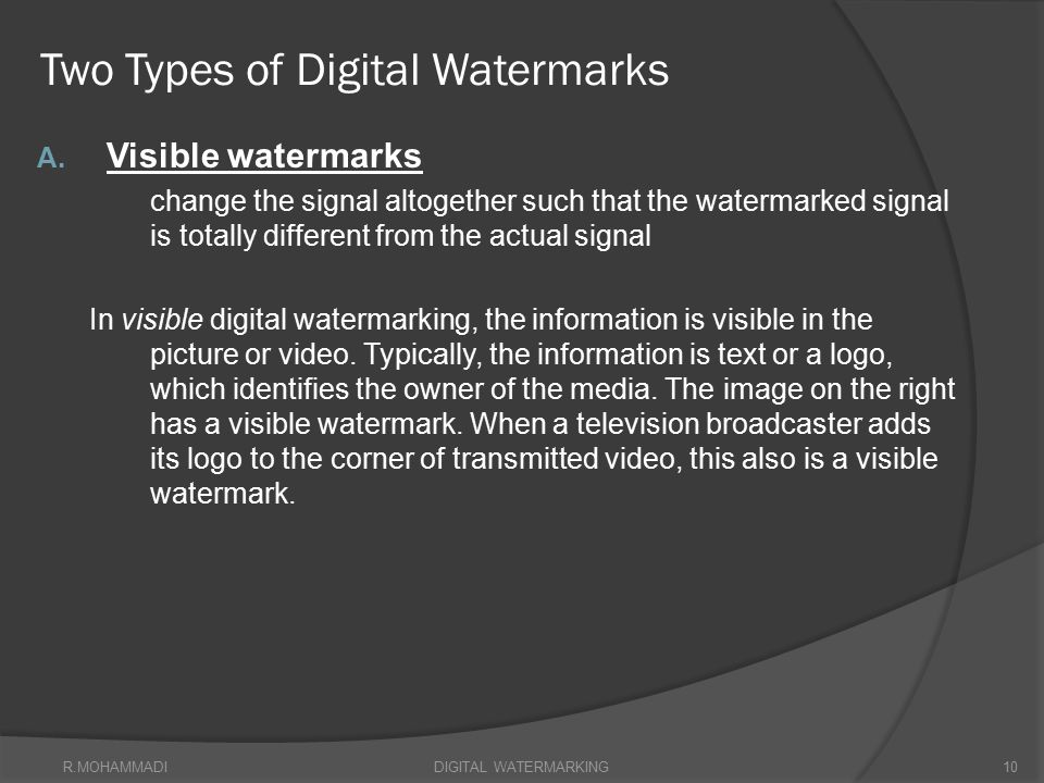 Two Types of Digital Watermarks