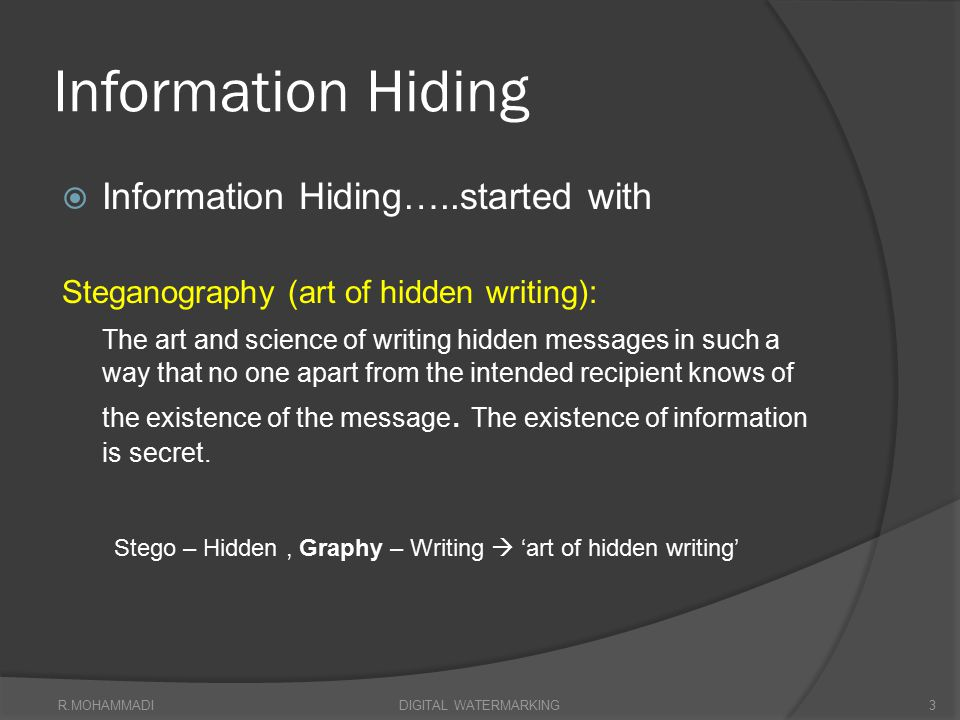 Information Hiding Information Hiding…..started with