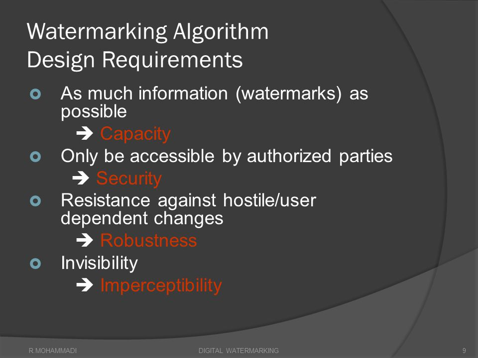 Watermarking Algorithm Design Requirements
