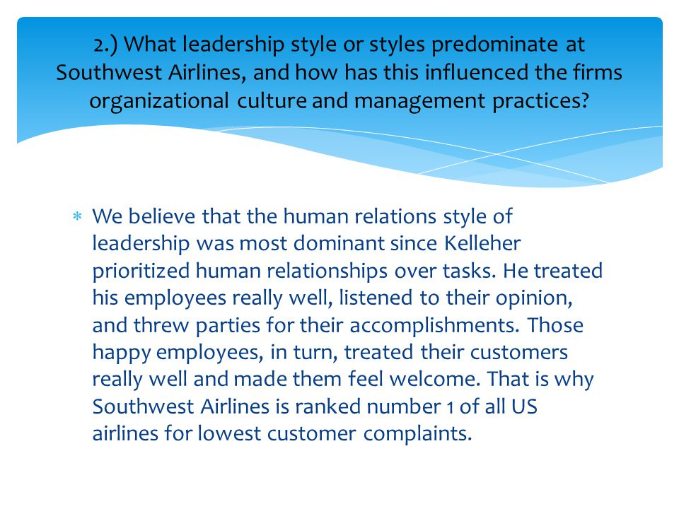 human relations on southwest airlines Southwest airlines motivation this article that i found covers motivation at the southwest airlines (swa) the way's they motivate their employees could affect the way i handle and pick the.