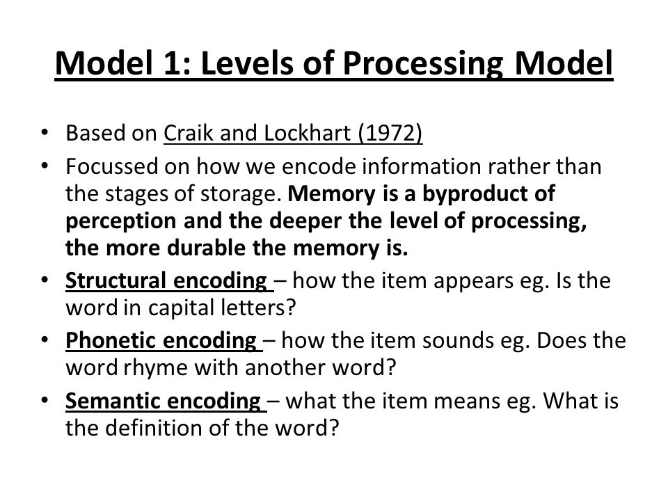Levels of Processing Theory of Memory