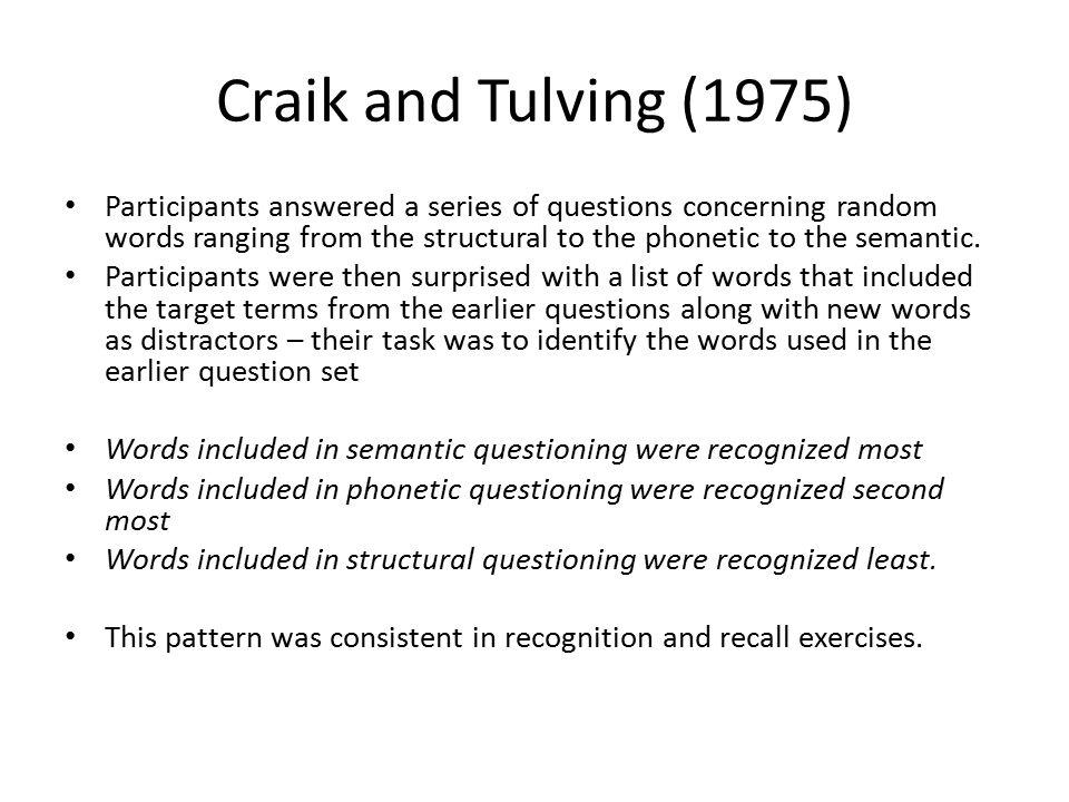 STEP: Scripts: Memory: Craik & Watkins 1973