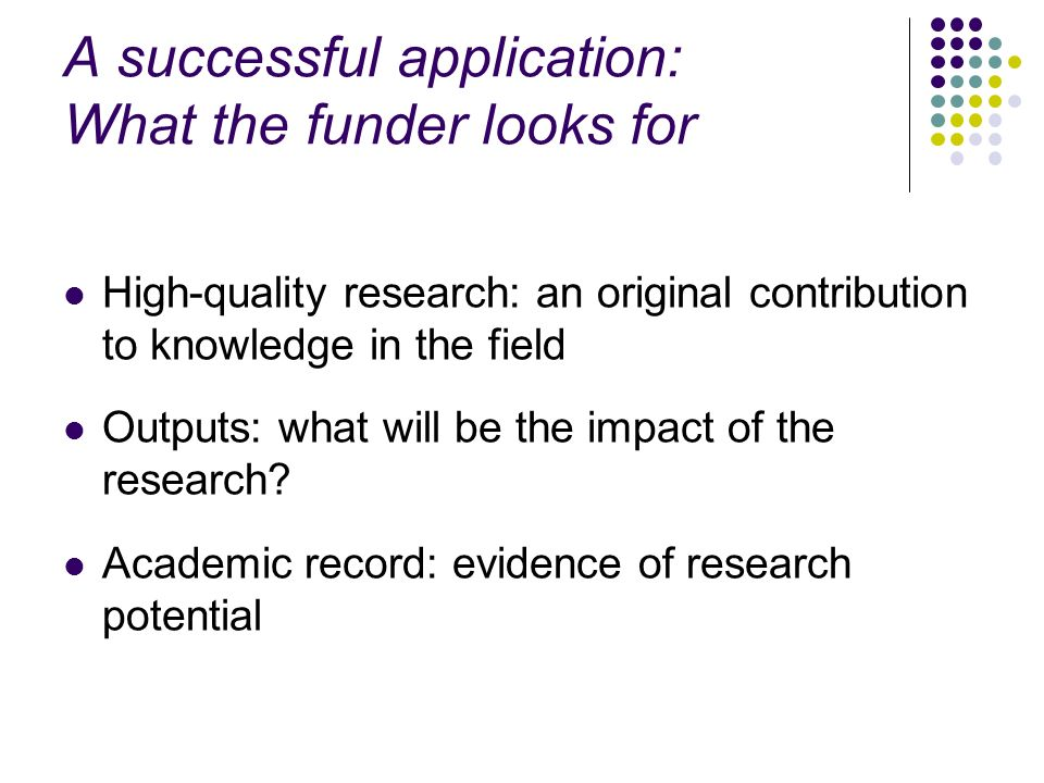A successful application: What the funder looks for