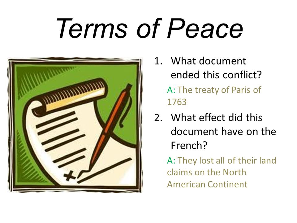 Terms of Peace What document ended this conflict
