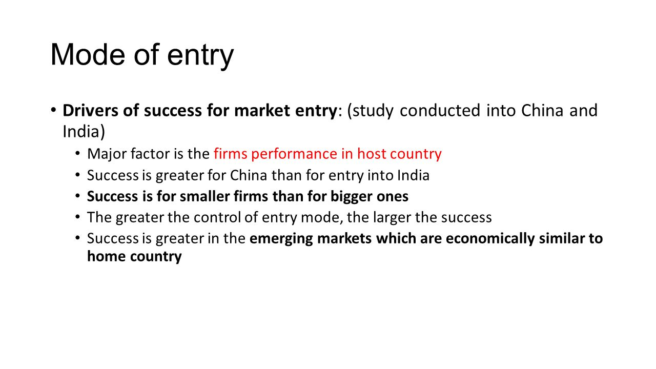 mode of entry in india by Start studying international business chapter 12 modes of - large scale entry of huge markets like china and india is associated with as an initial entry mode.