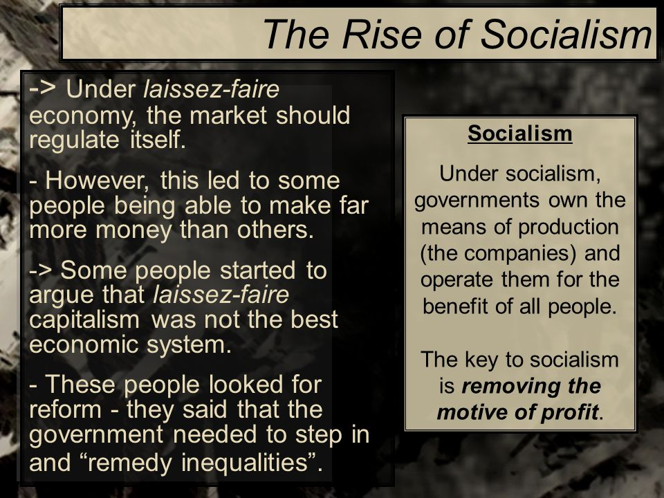 the industrial revolution ppt  the rise of socialism > under laissez faire economy the market should regulate itself