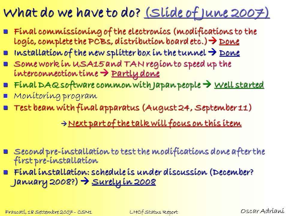 What do we have to do (Slide of June 2007)