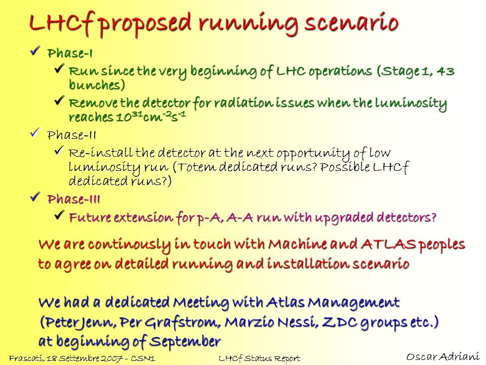 LHCf proposed running scenario