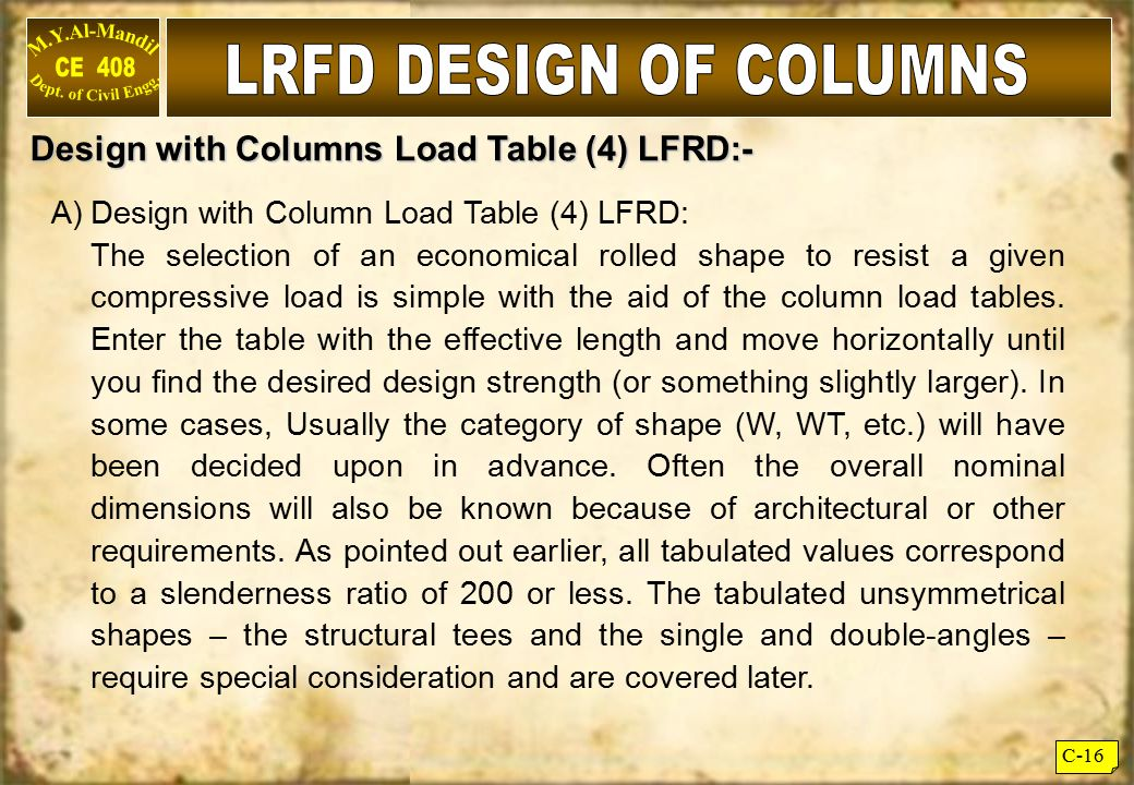 LRFD DESIGN OF COLUMNS Design with Columns Load Table (4) LFRD:-