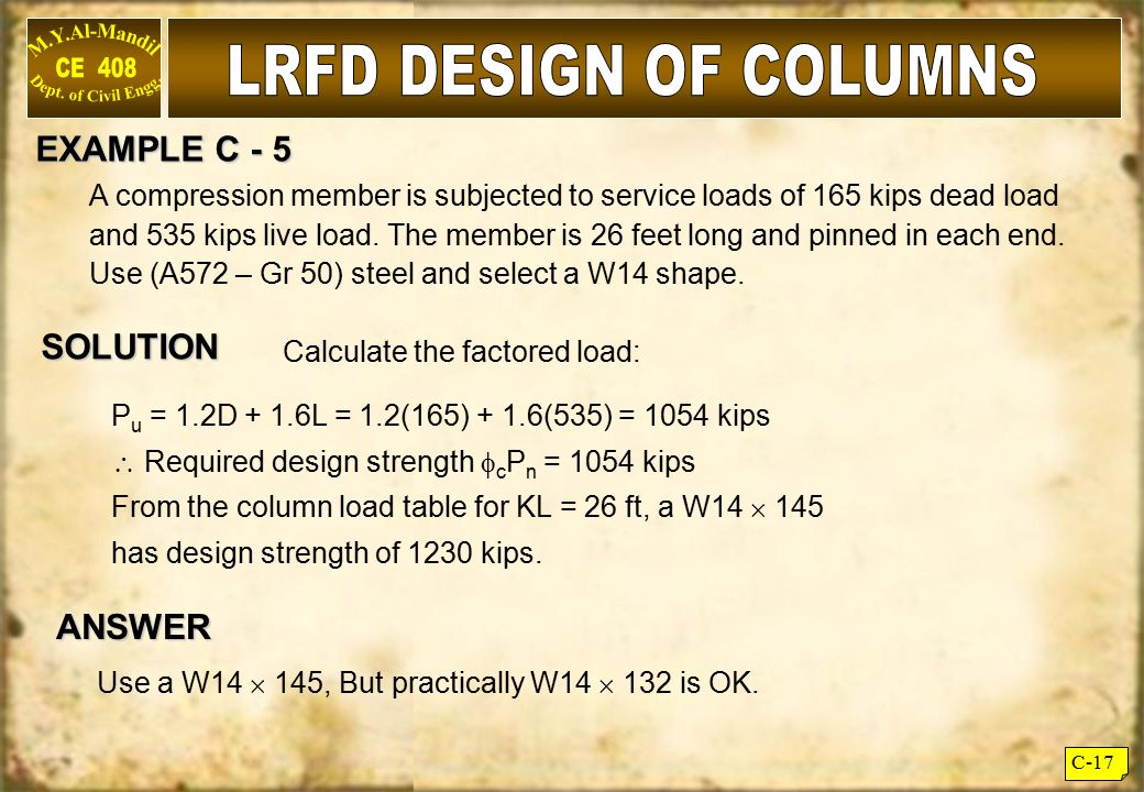 LRFD DESIGN OF COLUMNS EXAMPLE C - 5 SOLUTION ANSWER