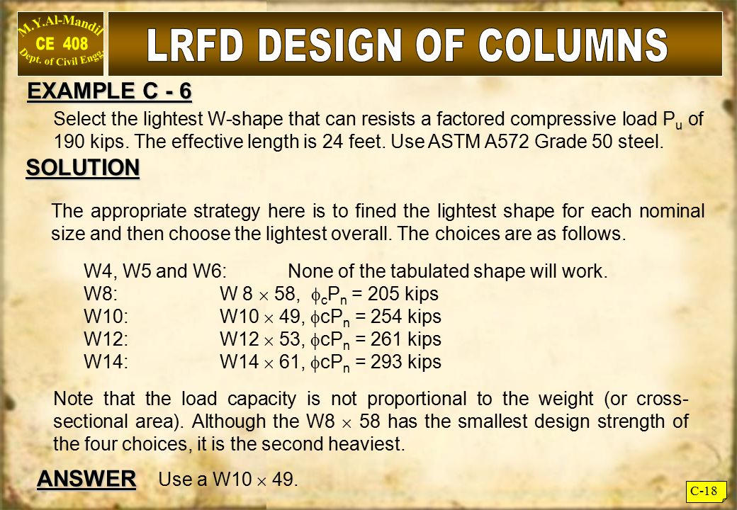 LRFD DESIGN OF COLUMNS EXAMPLE C - 6 SOLUTION ANSWER