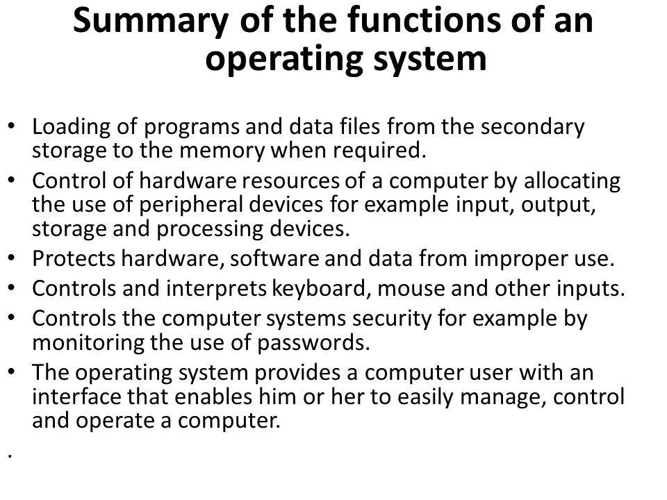 Summary of the functions of an operating system