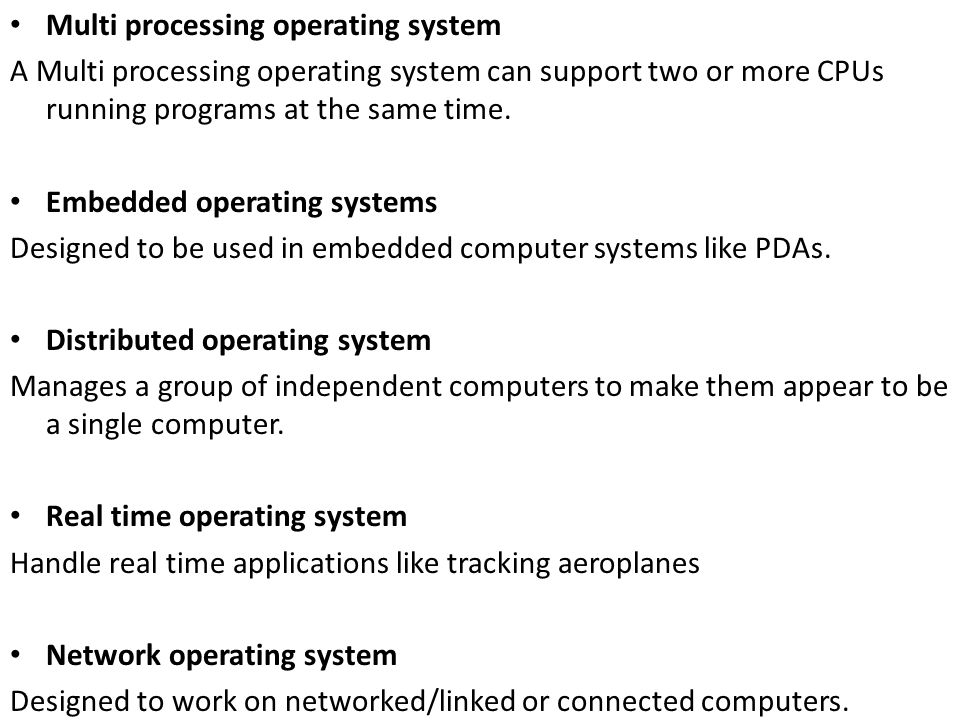 Multi processing operating system