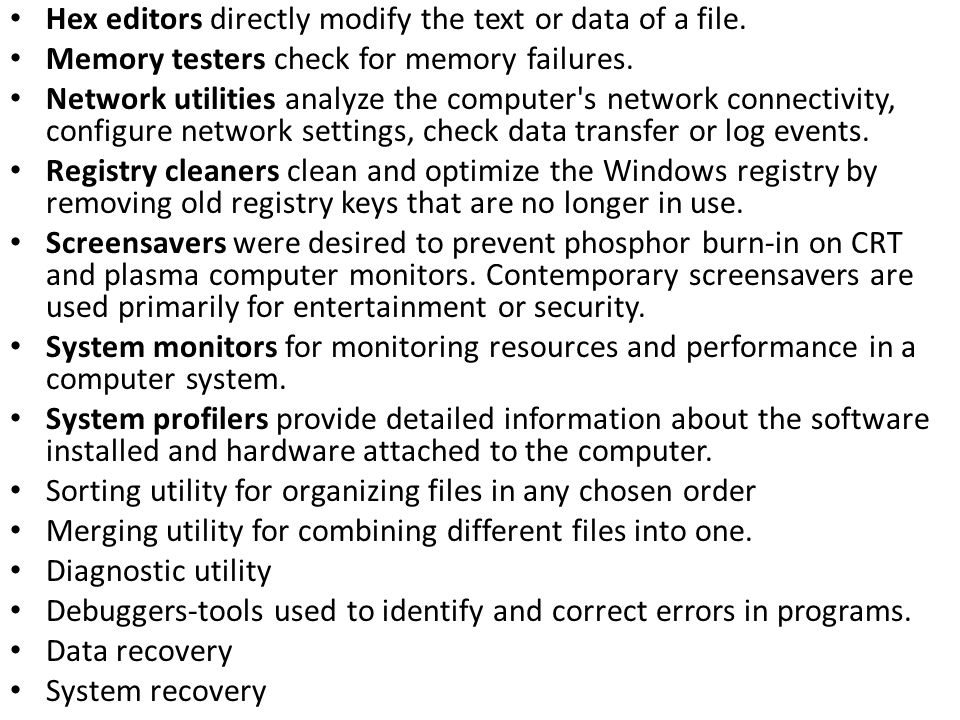 Hex editors directly modify the text or data of a file.