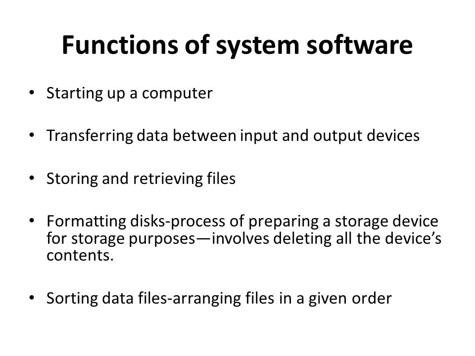 Functions of system software