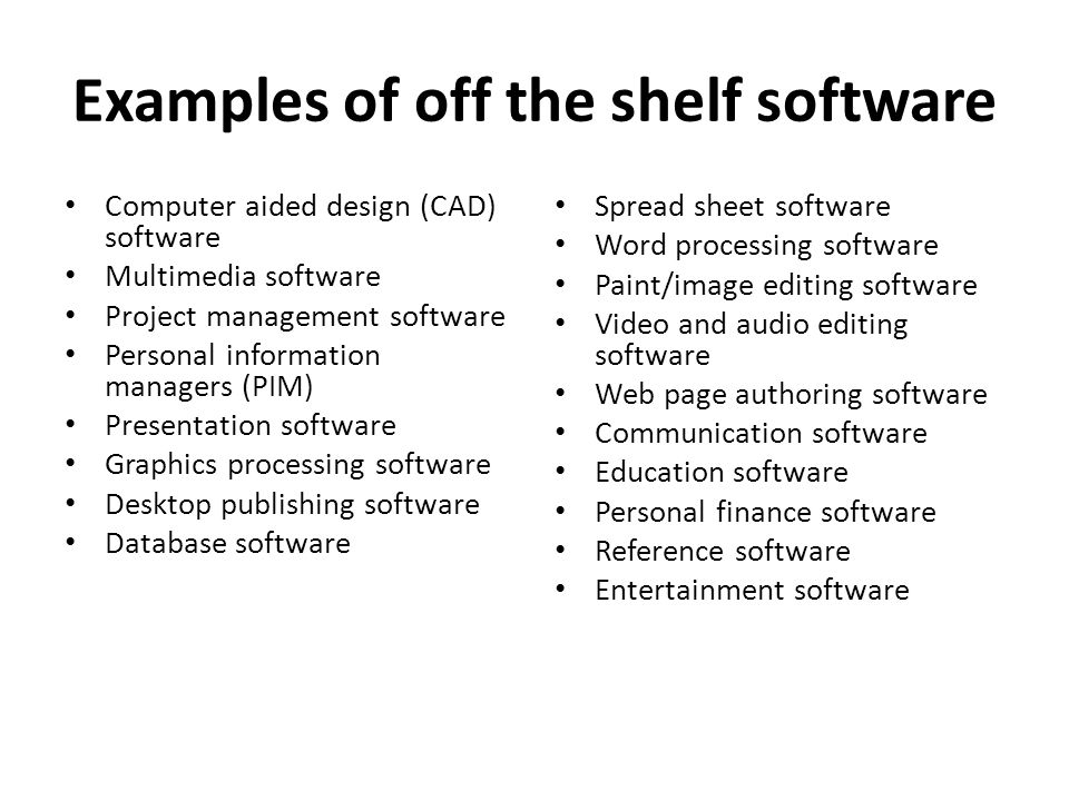 Examples of off the shelf software