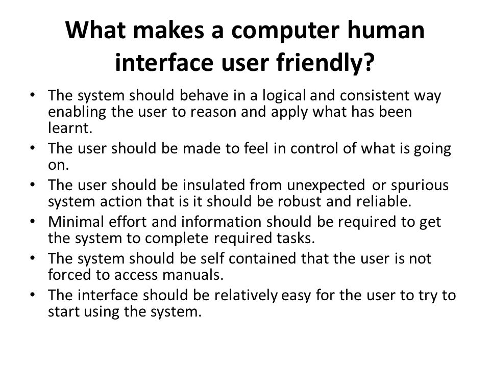 What makes a computer human interface user friendly