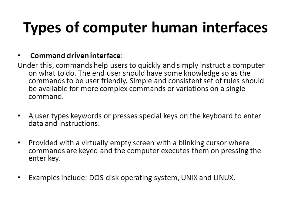 Types of computer human interfaces
