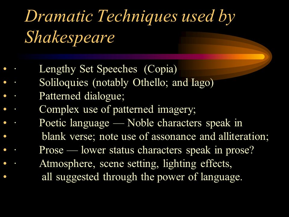 William Shakespeare's use of dramatic techniques in the play Macbeth.