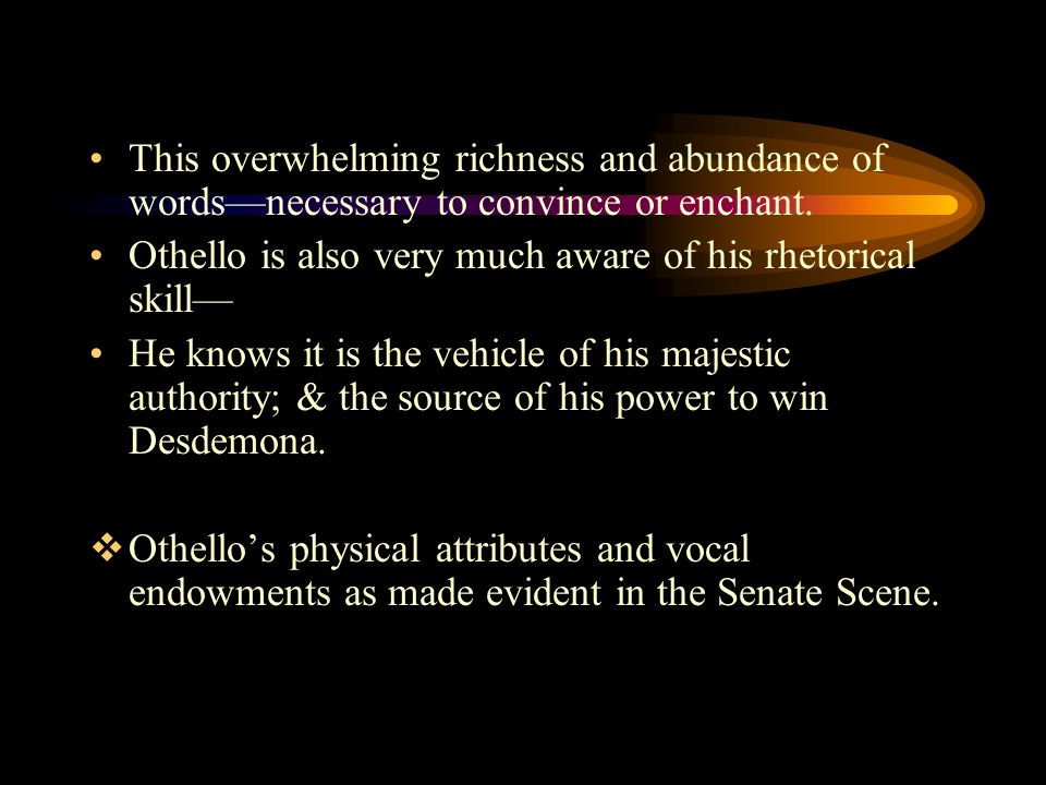 othello power of words Get an answer for 'in othello, who yearns for power and who wields it' and find homework help for other othello questions at enotes  othello is undone by the power of the word and not by the .