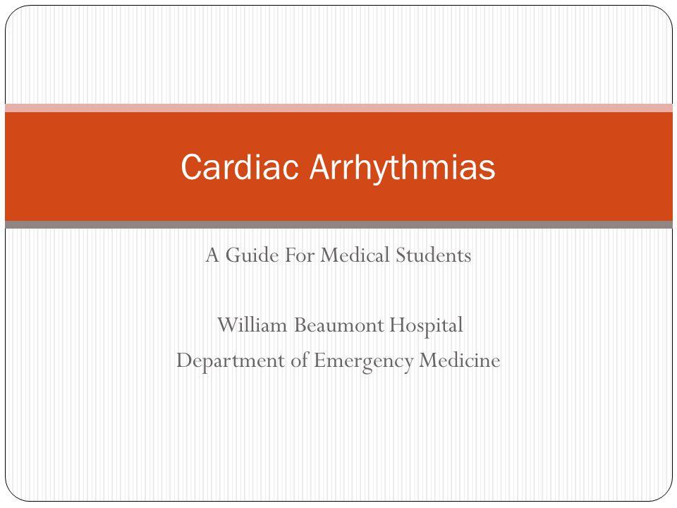 Cardiac Arrhythmias A Guide For Medical Students
