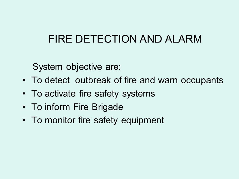 FIRE DETECTION AND ALARM
