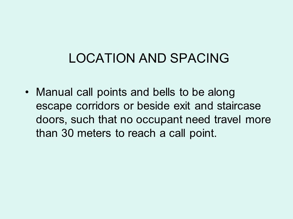 LOCATION AND SPACING