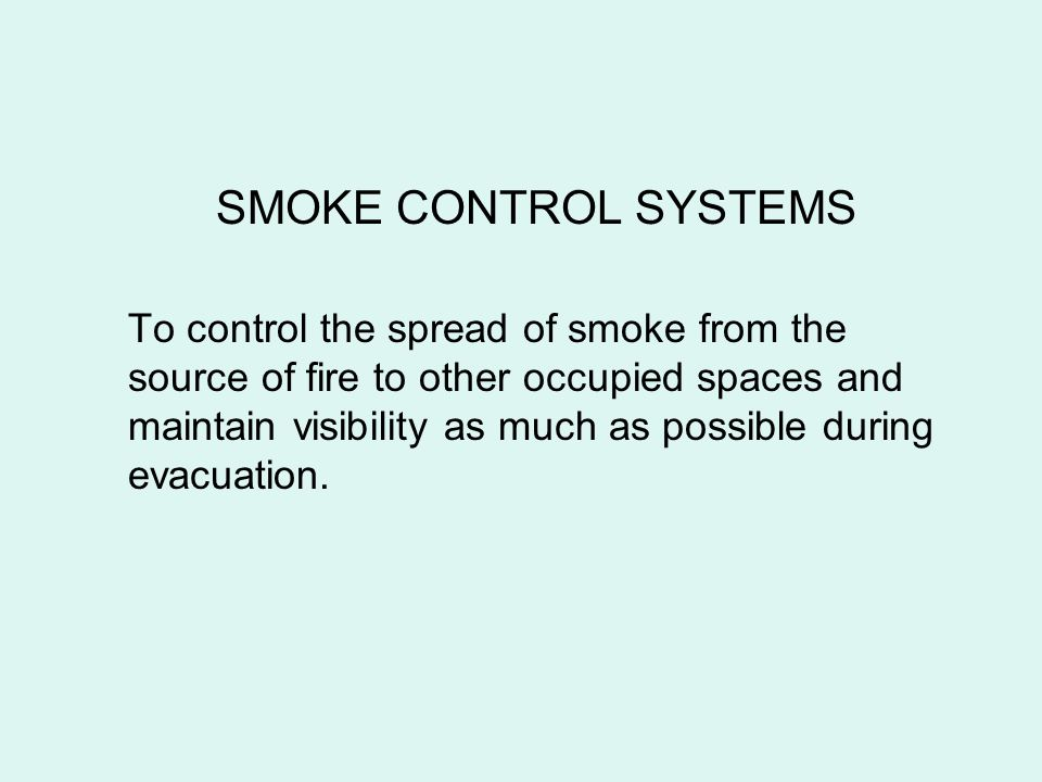 SMOKE CONTROL SYSTEMS