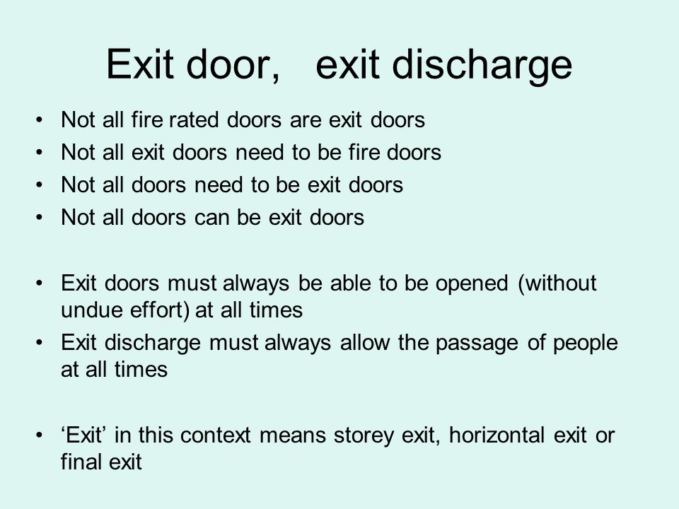 Exit door, exit discharge