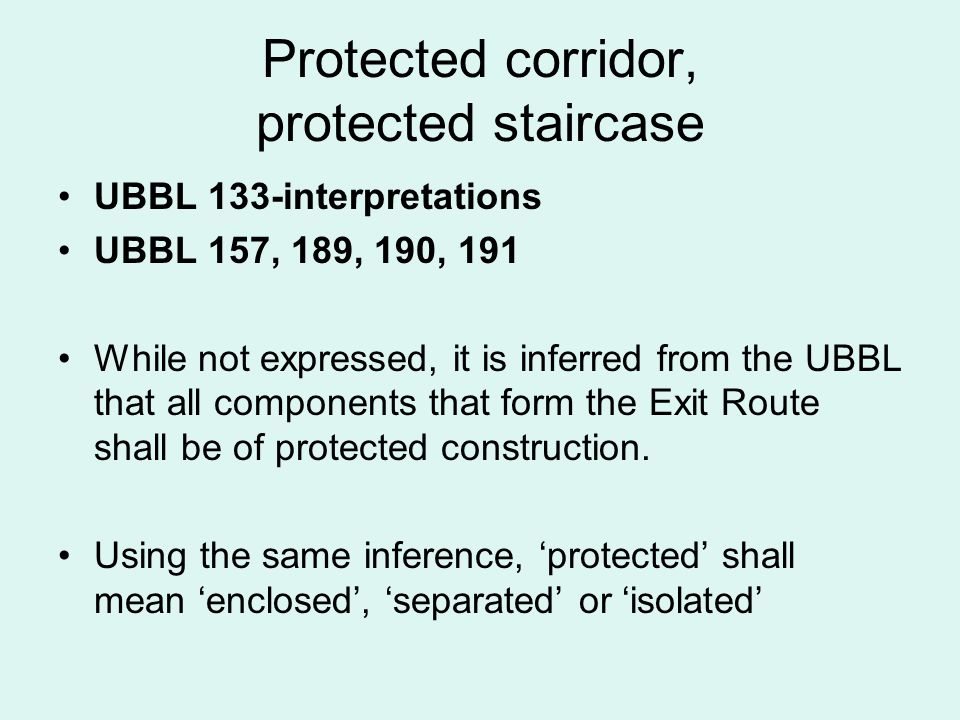 Protected corridor, protected staircase