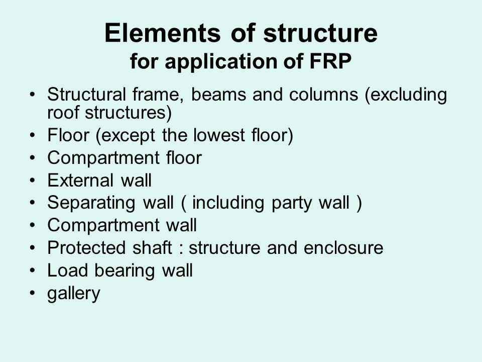 Elements of structure for application of FRP