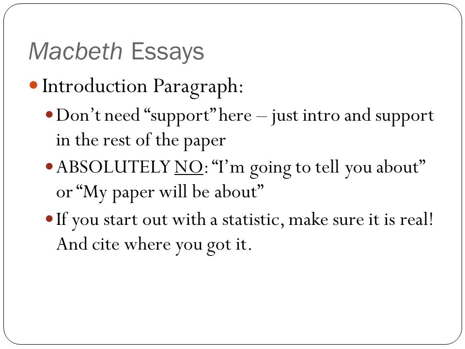"macbeth and body paragraph Macbeth essay writing tips format quotations each new point within that idea should have its own paragraph body: macbeth reveals he has ""vaulting."