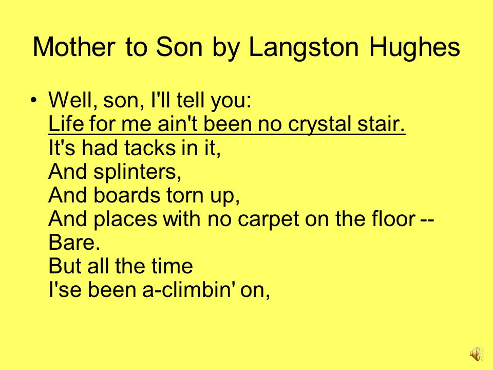 an analysis of langston hughess poem mother to son An analysis of langston hughes' mother to son - download as word doc (doc / docx), pdf file (pdf), text file (txt) or read online.