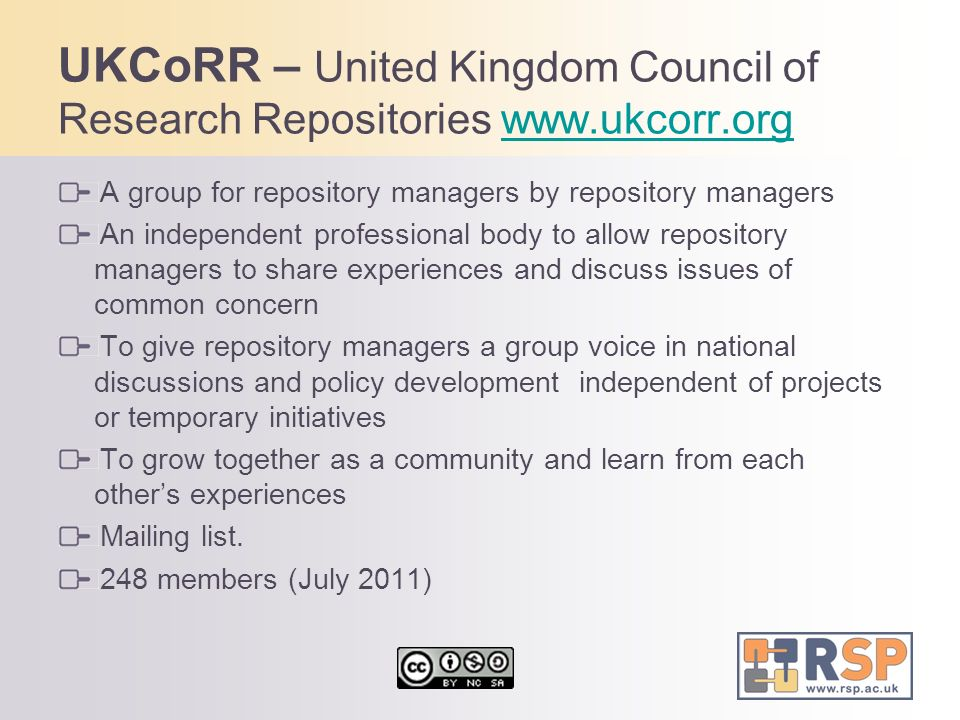 UKCoRR – United Kingdom Council of Research Repositories www. ukcorr