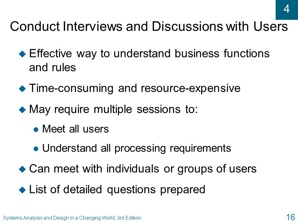Conduct Interviews and Discussions with Users