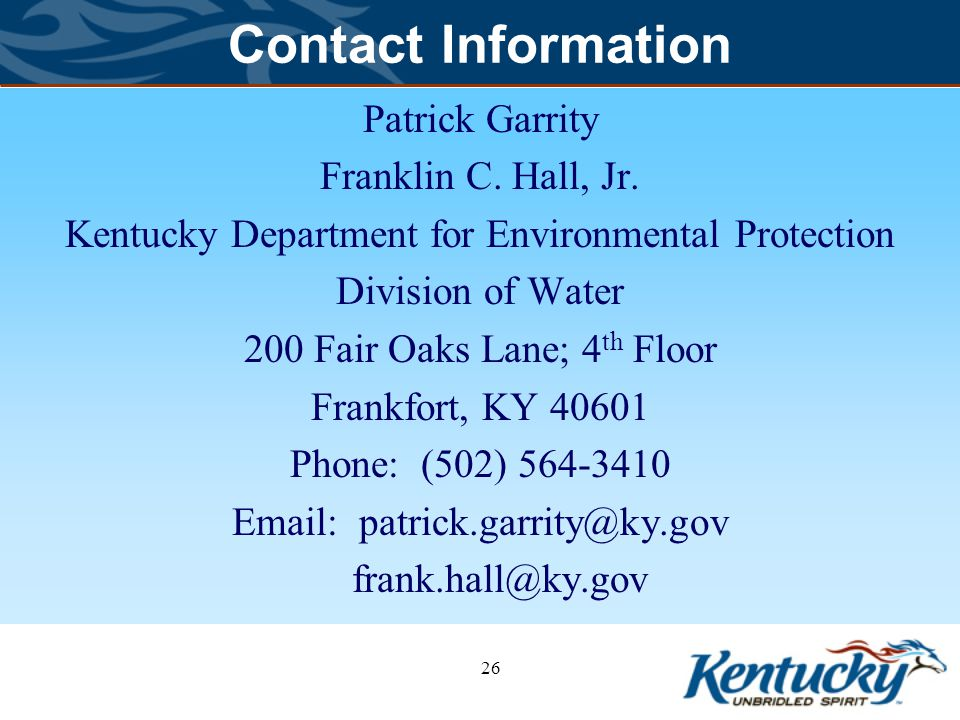 Contact Information Patrick Garrity. Franklin C. Hall, Jr. Kentucky Department for Environmental Protection.