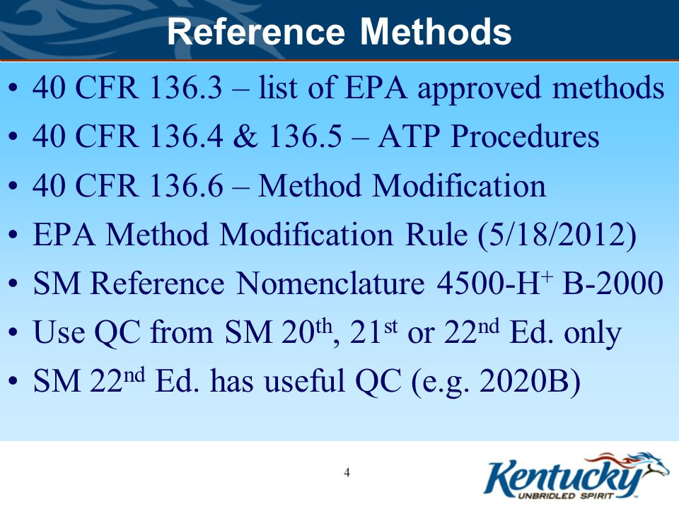 Reference Methods 40 CFR 136.3 – list of EPA approved methods