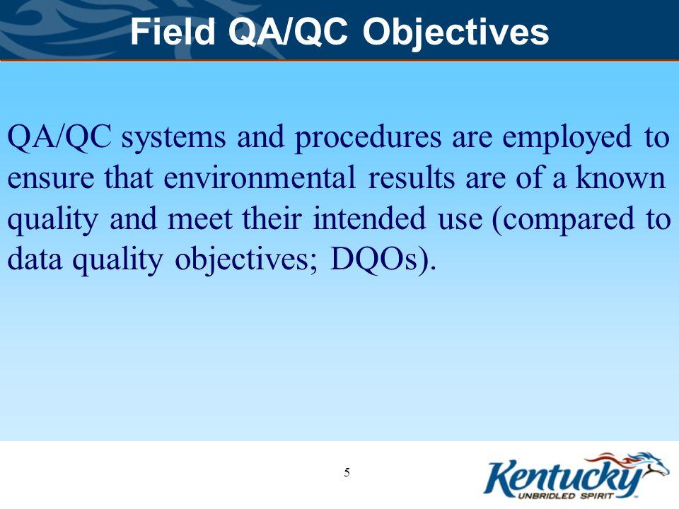 Field QA/QC Objectives