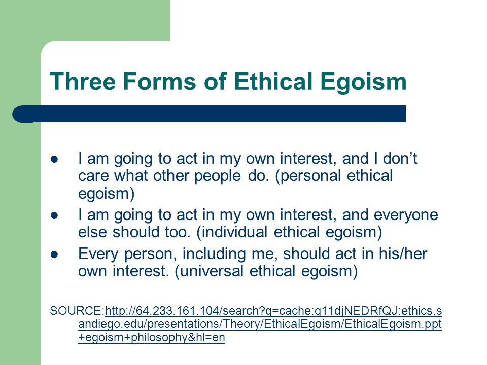 individual ethical egoism Ethical egoism 63 statistics unfortunately for the hungry, statistics do not have much power to move us we respond differently when there is a crisis, as when an earthquake struck china in 2008, killing thousands and leav- ing millions homeless then it is big news and relief efforts are mobilized.