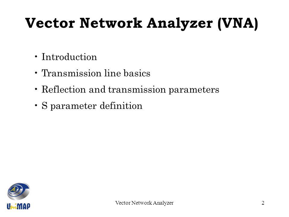 Vector Network Analyzer S Parameter : Introduction to vector network analyzer vna ppt download