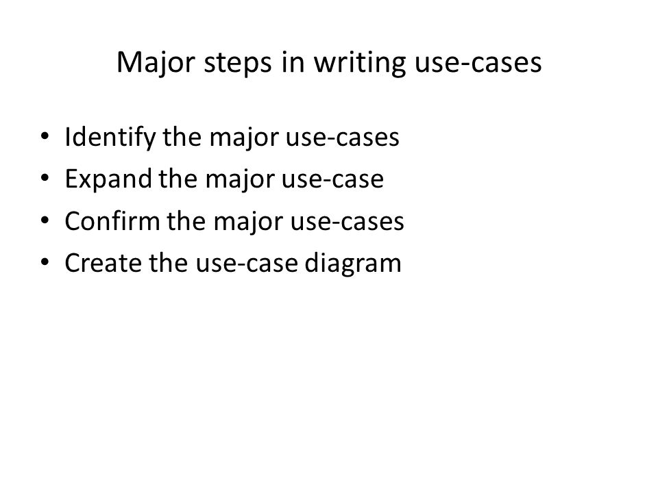 Major steps in writing use-cases