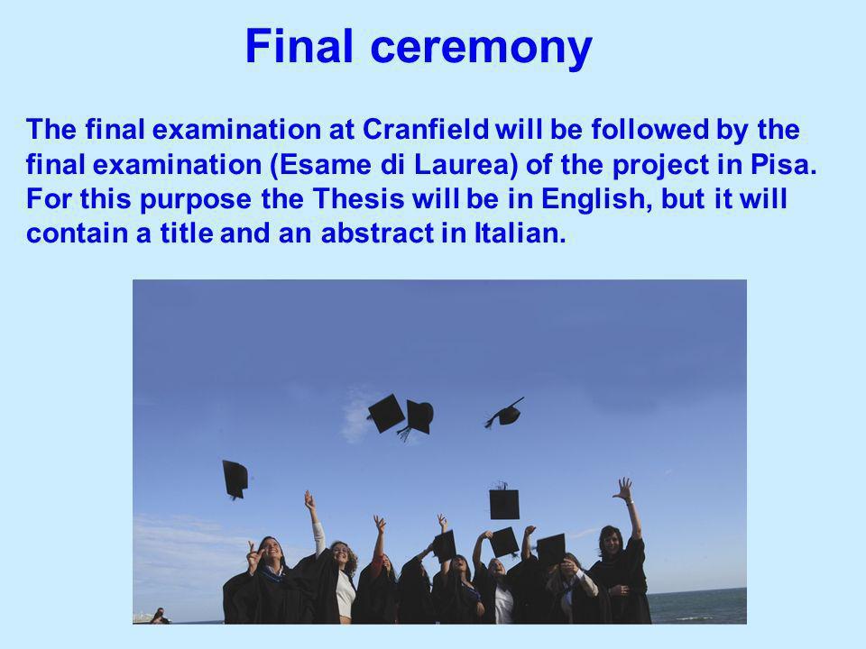 Final ceremony