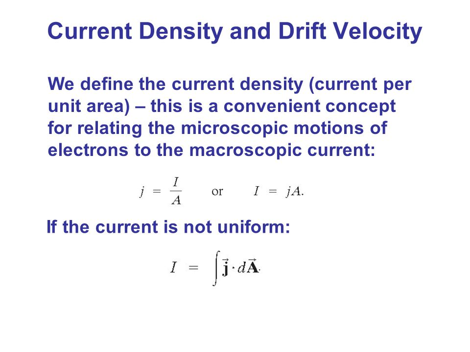 Current Density and Drift Velocity