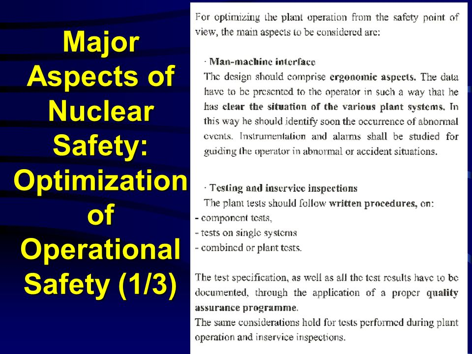 Major Aspects of Nuclear Safety: Optimization of Operational Safety (1/3)