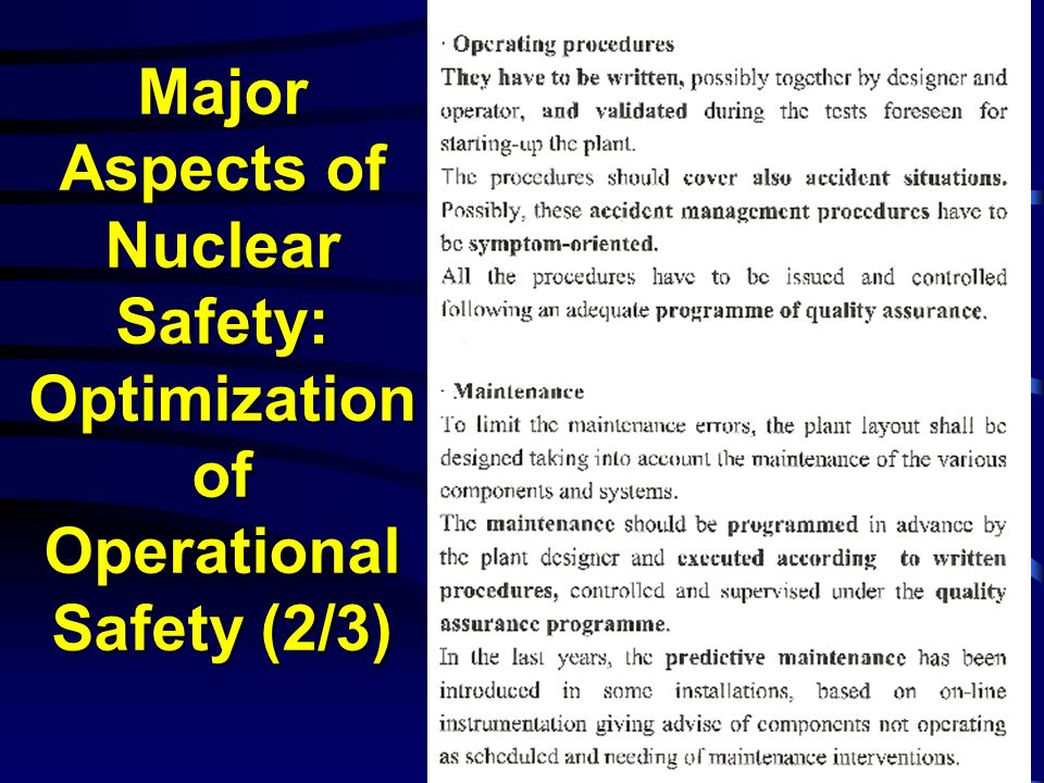Major Aspects of Nuclear Safety: Optimization of Operational Safety (2/3)