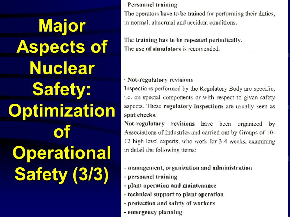 Major Aspects of Nuclear Safety: Optimization of Operational Safety (3/3)